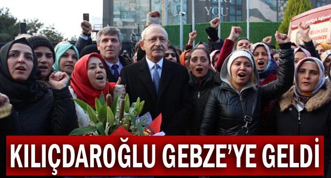 Kılıçdaroğlu, Gebze'ye geldi