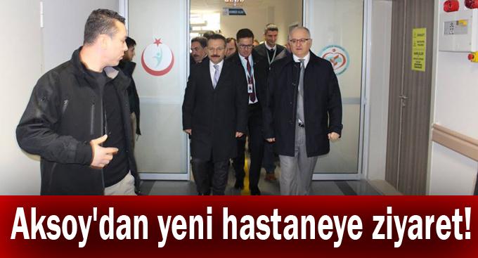 Aksoy'dan yeni hastaneye ziyaret!