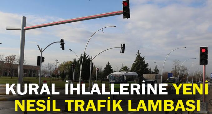 Kural ihlallerine yeni nesil trafik lambası