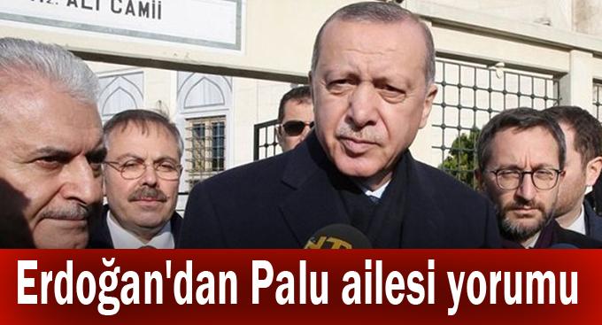 Erdoğan'dan Palu ailesi yorumu