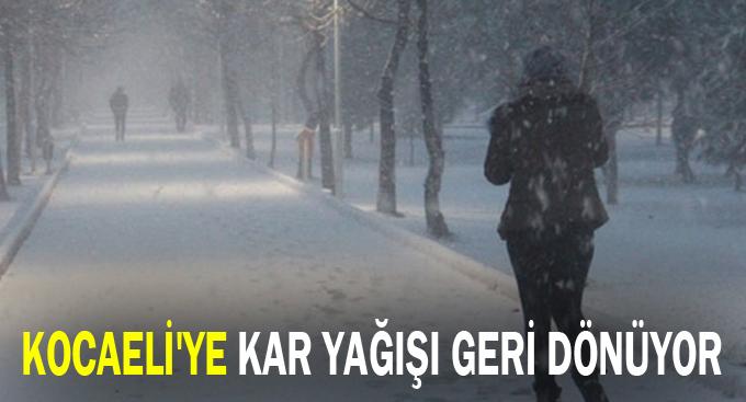 Kocaeli'ye kar yağışı geri dönüyor
