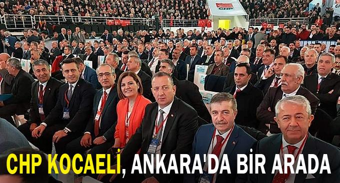 CHP Kocaeli, Ankara'da bir arada