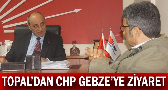 Topal'dan CHP Gebze'ye ziyaret
