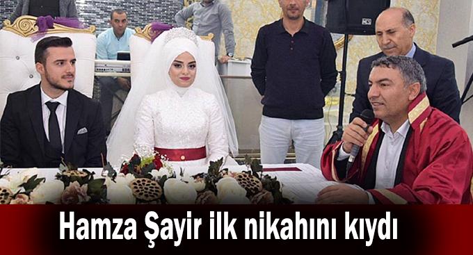 Hamza Şayir ilk nikahını kıydı