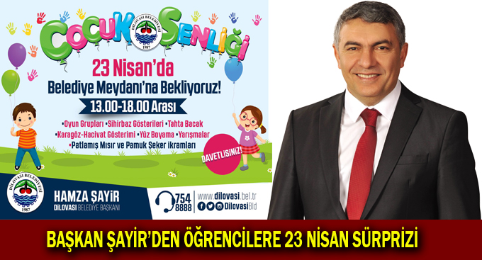 Başkan Şayir'den Öğrencilere 23 Nisan Sürprizi