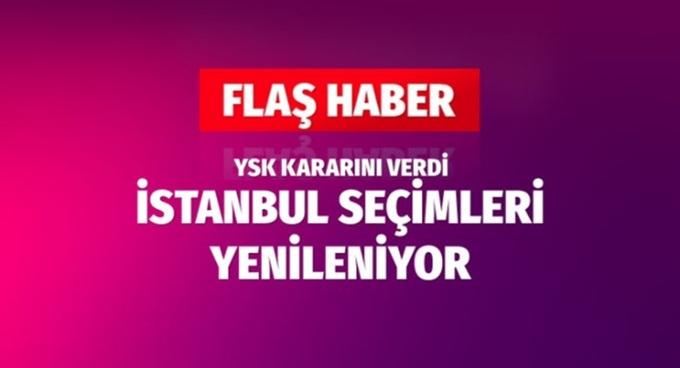 İstanbul seçimleri yenileniyor!