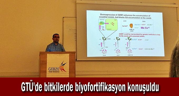 GTÜ'de bitkilerde biyofortifikasyon konuşuldu