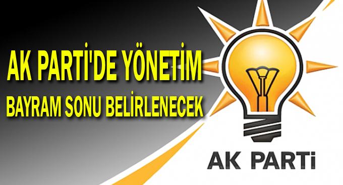 AK Parti'de yönetim bayram sonu belirlenecek