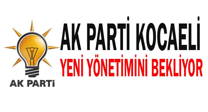 AK Parti Kocaeli yeni yönetimini bekliyor