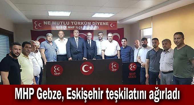 MHP Gebze, Eskişehir teşkilatını ağırladı