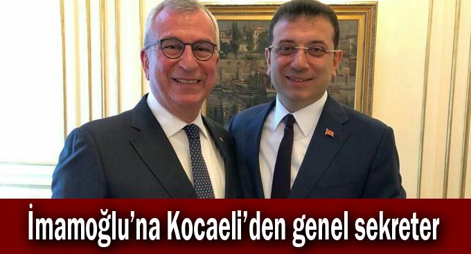 İmamoğlu'na Kocaeli'den genel sekreter