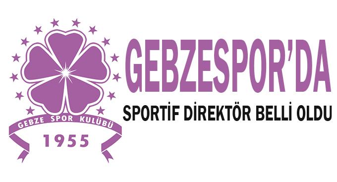 Gebzespor'da sportif direktör belli oldu