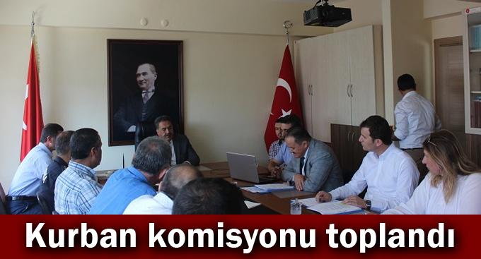 Kurban komisyonu toplandı