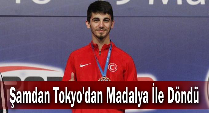 Şamdan Tokyo'dan Madalya İle Döndü