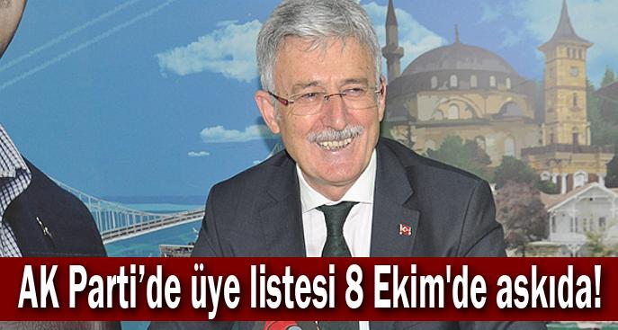 AK Parti'de üye listesi 8 Ekim'de askıda!