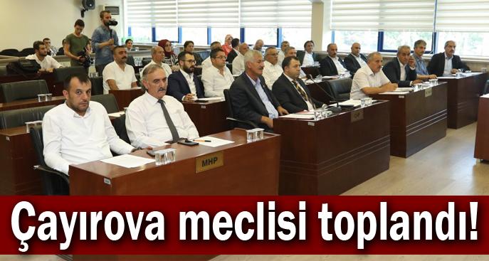 Çayırova meclisi toplandı!