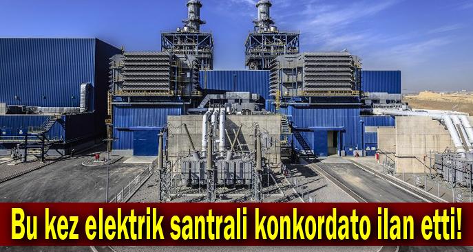 Bu kez elektrik santrali konkordato ilan etti!