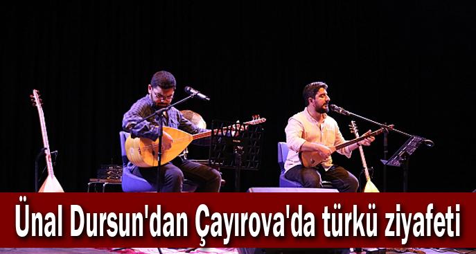 Ünal Dursun'dan Çayırova'da türkü ziyafeti