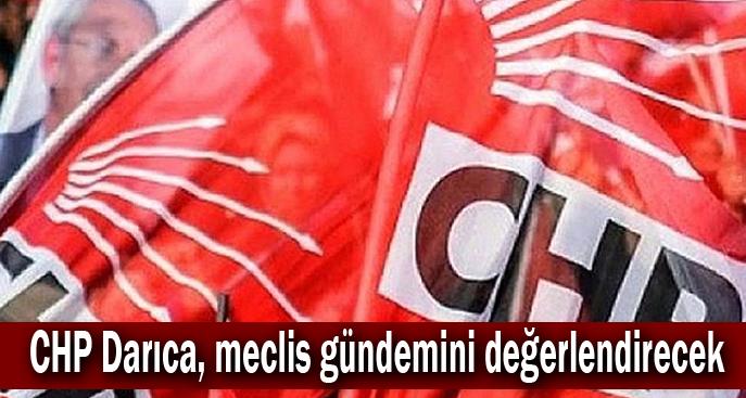 CHP Darıca, meclis gündemini değerlendirecek