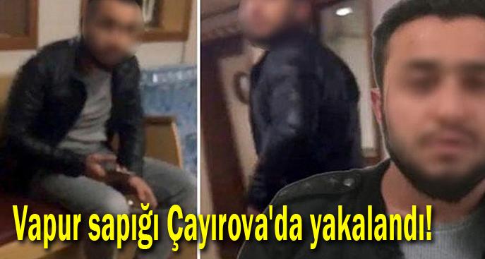 Vapur sapığı Çayırova'da yakalandı!