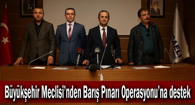 Büyükşehir Meclisi'nden Barış Pınarı Operasyonu'na destek