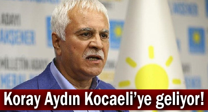 Koray Aydın Kocaeli'ye  geliyor!