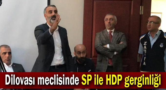 Dilovası meclisinde SP ile HDP gerginliği