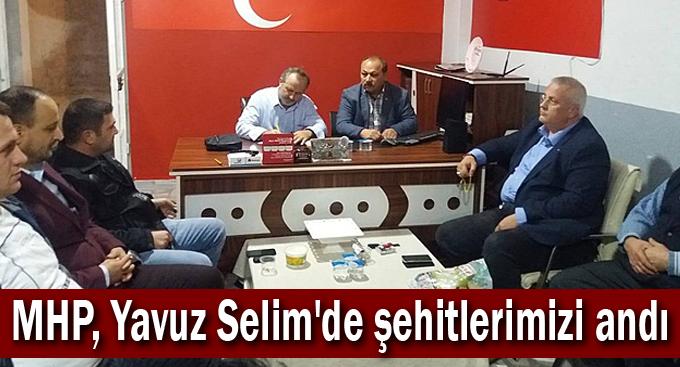 MHP, Yavuz Selim'de şehitlerimizi andı
