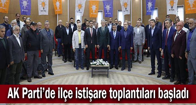 AK Parti'de ilçe istişare toplantıları başladı