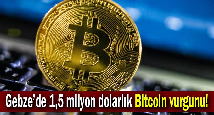 Gebze'de 1,5 milyon dolarlık Bitcoin vurgunu!