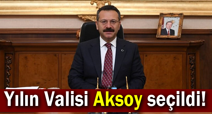 Yılın Valisi Aksoy seçildi!