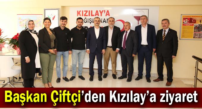 Başkan Çiftçi'den Kızılay'a ziyaret