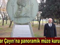 Hünkar Çayırı'na panoramik müze kurulacak