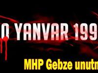 MHP Gebze unutmadı
