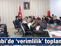 Farabi'de 'verimlilik' toplantısı!