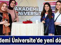 Akademi Üniversite'de yeni dönem