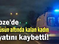 Otobüsün altında kalan kadın hayatını kaybetti!