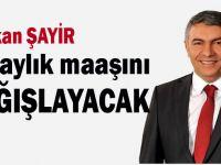 Başkan Şayir'den de Mili Dayanışma Kampanyası'na destek