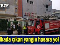Gebze'de fabrika yangını!