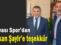 Dilovasıspor'dan Başkan Şayir'e teşekkür
