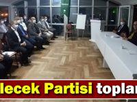 Gelecek Partisi kurmayları  yönetimi kurulunu topladı