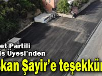Saadet Partili Meclis Üyesi'nden Başkan Şayir'e teşekkür!