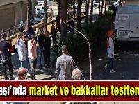 Market ve bakkallar testten geçti