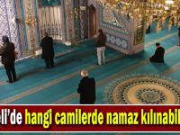 Hangi camilerde namaz kılanacak? ilçe ilçe belli oldu!