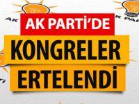 AK Parti'de kongreler bir kez daha ertelendi!
