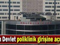 Fatih Devlet poliklinik girişine açılıyor
