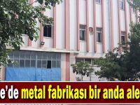 Gebze'de metal fabrikası bir anda alev aldı