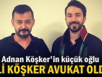 Adnan Köşker'in oğlu Ali Köşker Avukat oldu