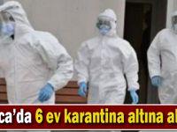 Darıca'da 6 ev karantina altına alındı!