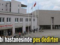 Farabi hastanesinde pes dedirten olay!